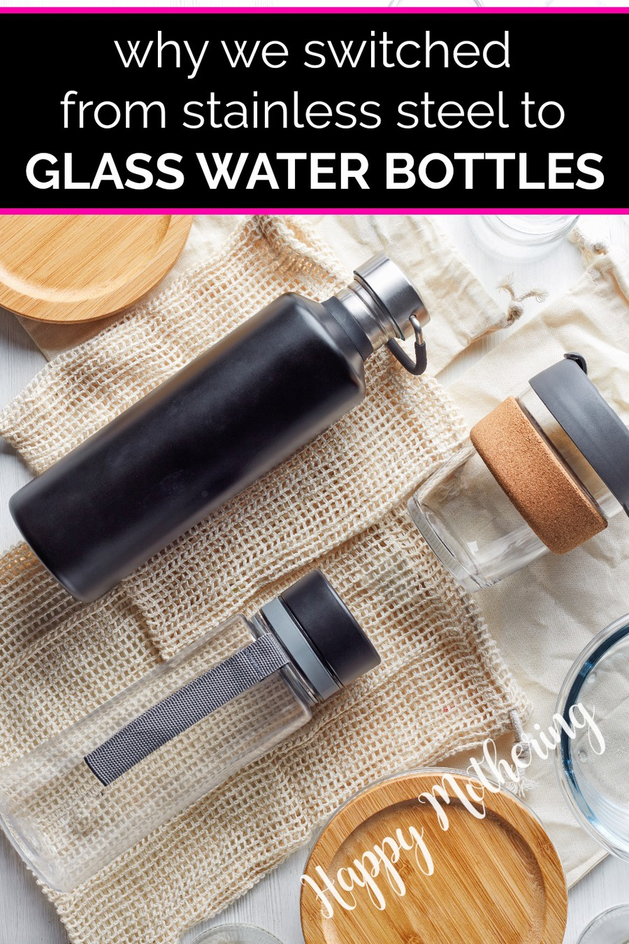 Glass and stainless steel water bottles with other eco-friendly lifestyle items.