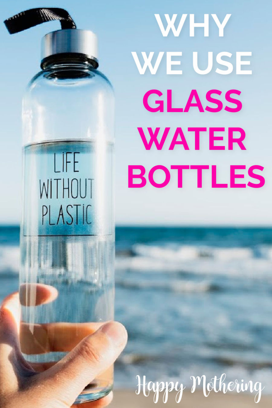 Glass Water Bottles Why We Switched from Stainless Steel