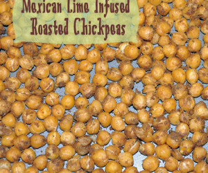 Mexican Lime Infused Roasted Chickpeas Recipe