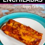Two homemade chicken enchiladas served on a white plate