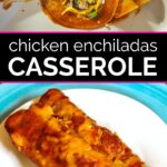 Chicken enchiladas being rolled in a casserole pan and then being served on a plate