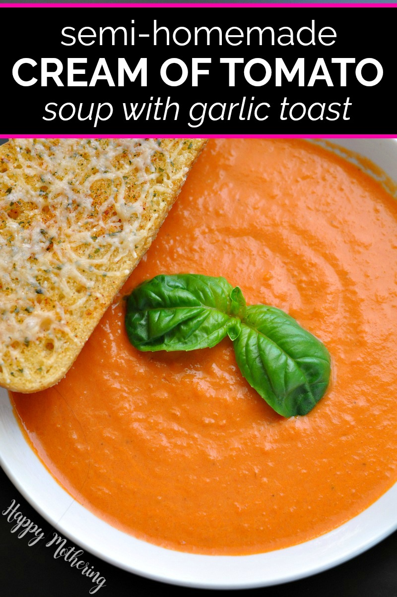 Bowl of semi homemade cream of tomato soup with basil garnish and sourdough toast