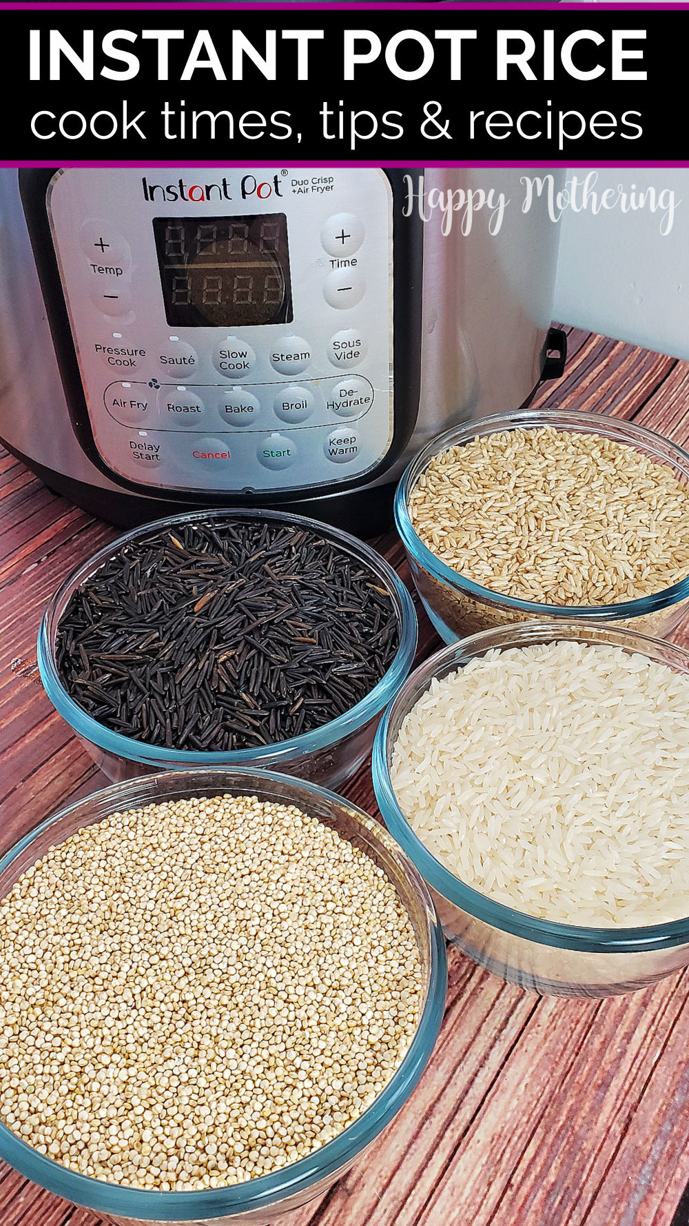 Instant Pot on the table with bowls of brown rice, white rice, wild rice and quinoa.