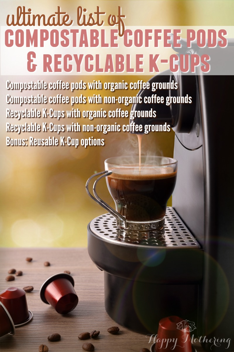Are you looking for eco-friendly options for your Keurig coffee maker? We have the ultimate list of compostable coffee pods and recyclable K-Cups for you!
