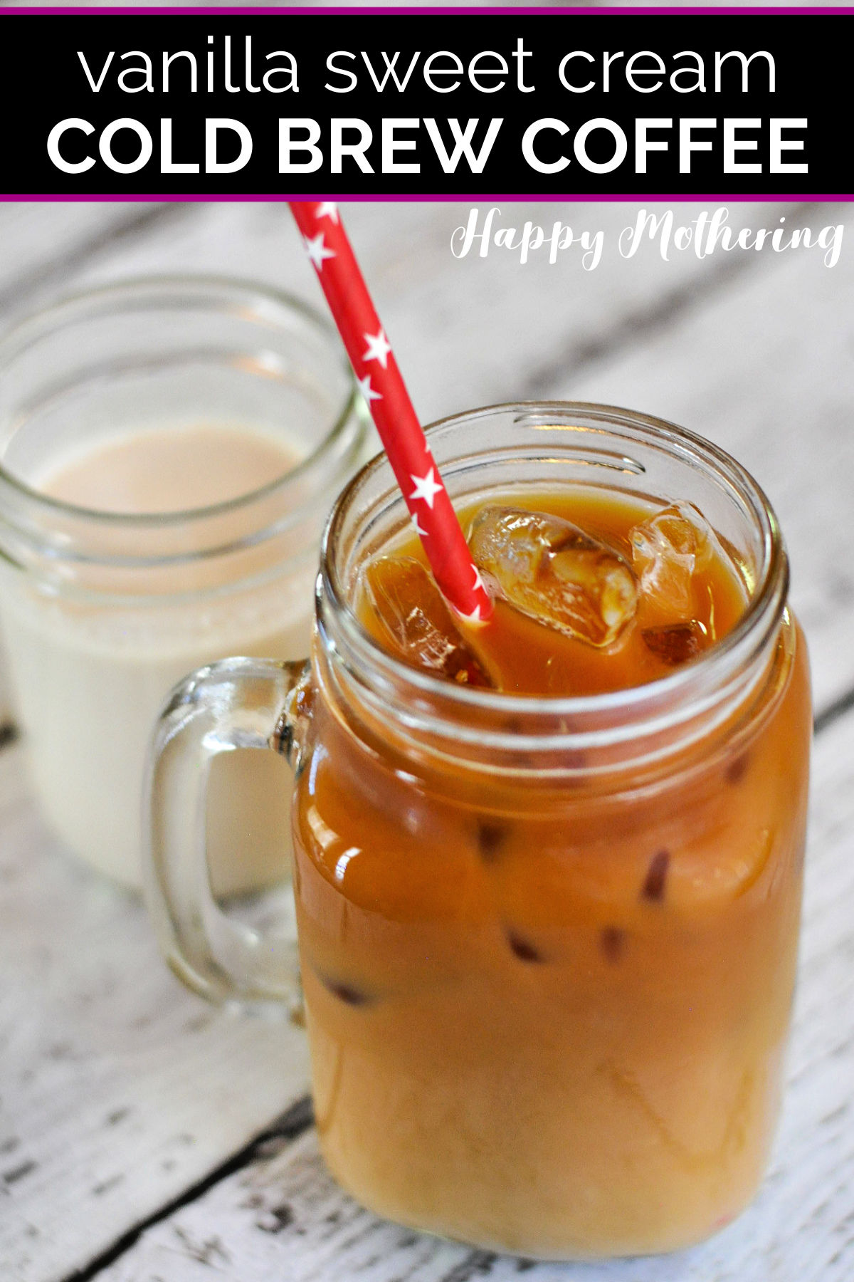 Mason jar with a handle filled with homemade vanilla sweet cream cold brew coffee