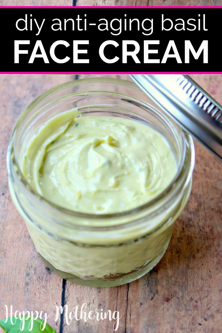Homemade Anti-Aging Basil Face Cream