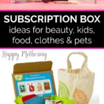 Subscription boxes from Babe Box and Green Kid Crafts