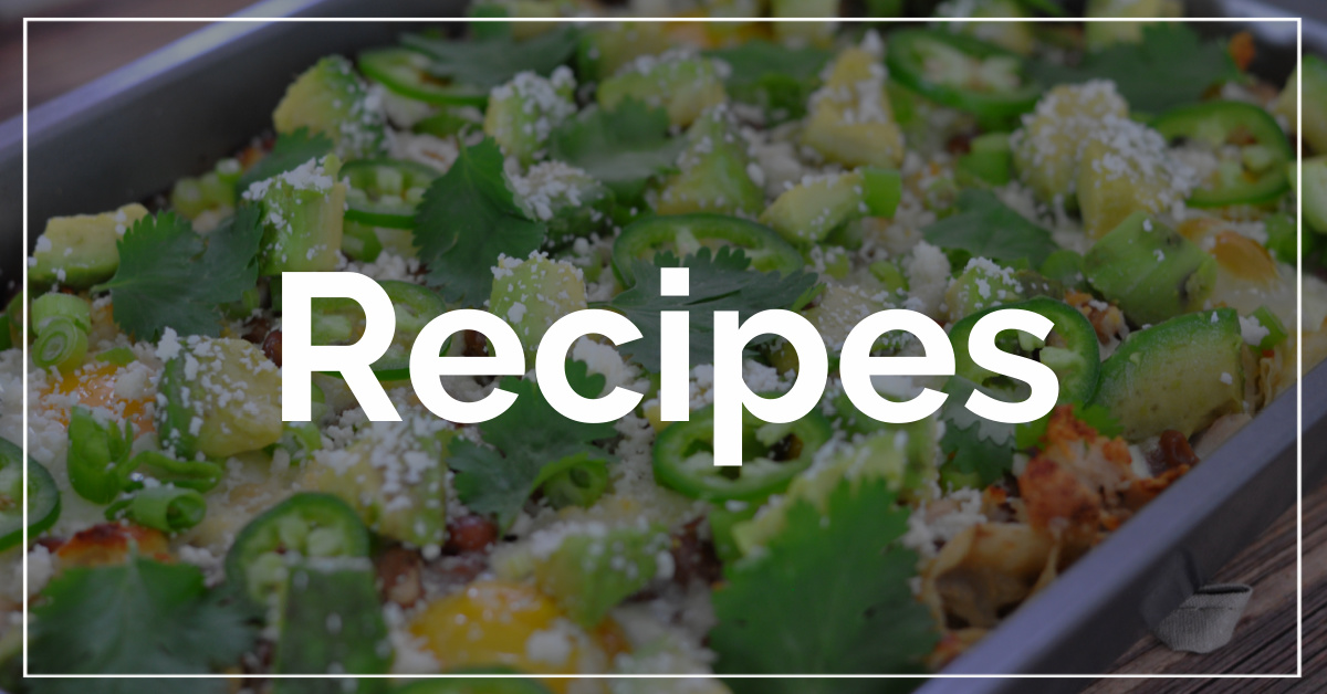 Recipes category. With a background of chicken verde chilaquiles.