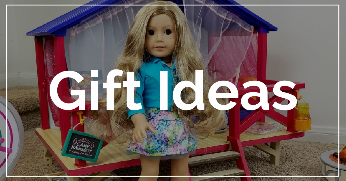 Gift Ideas category. With a background of American Girl doll and camp hangout.