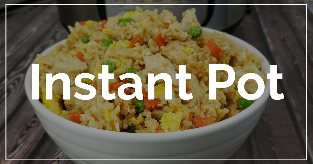 Instant Pot category. With a background of chicken fried rice.