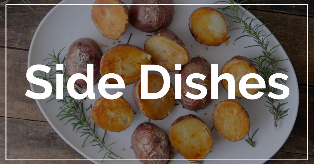 Side Dishes category. With a background of roasted potatoes.