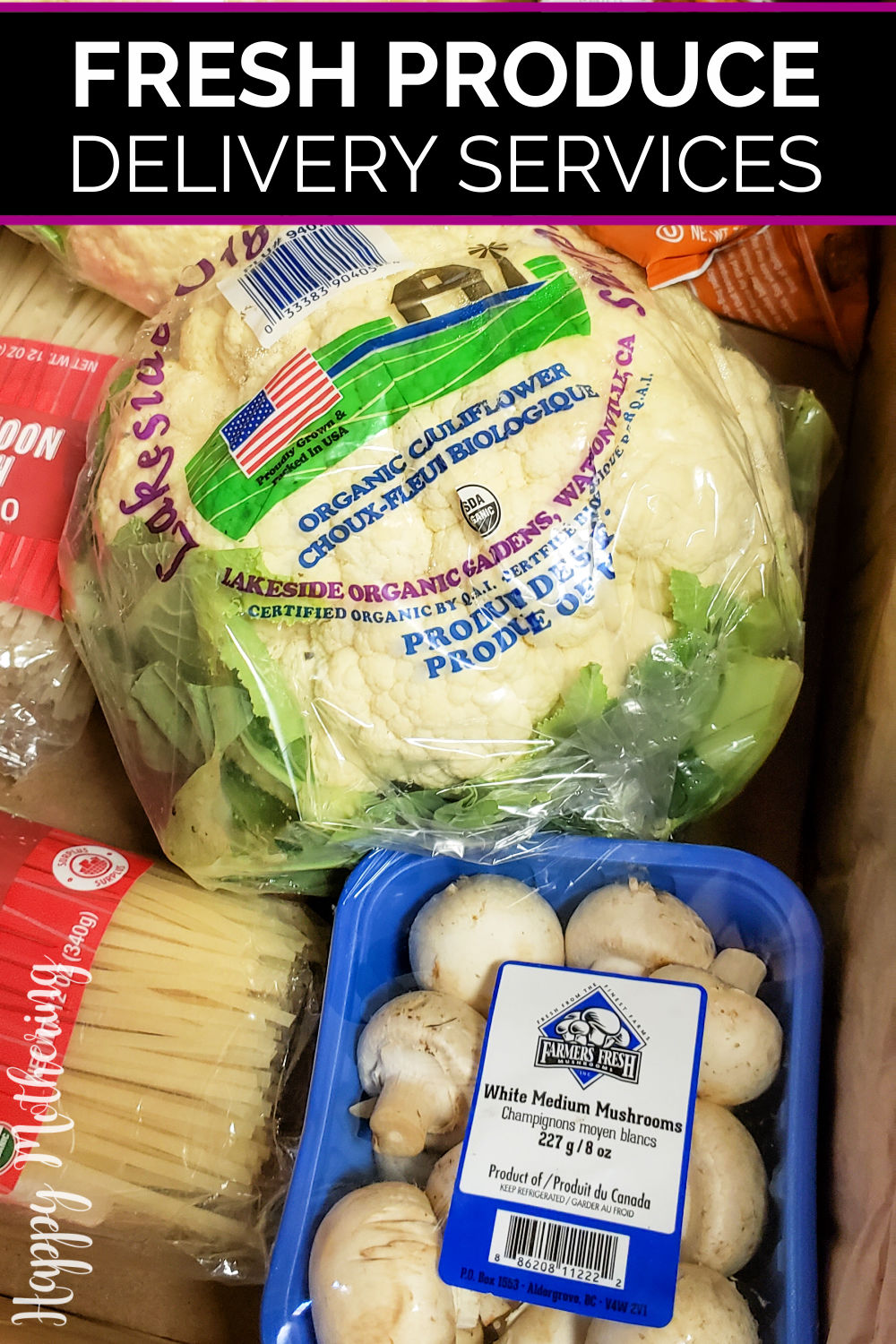 """Cauliflower, mushrooms and rice noodles in a box with label reading, """"Fresh Produce Delivery Services"""""""